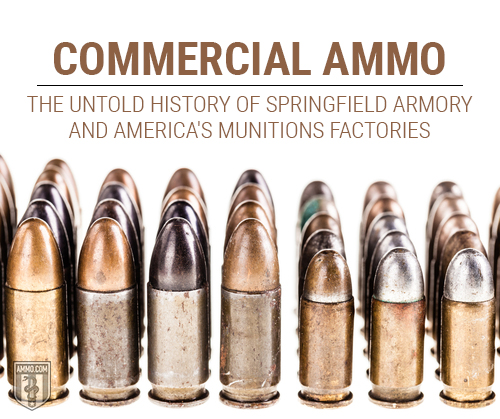 Commercial Ammo History