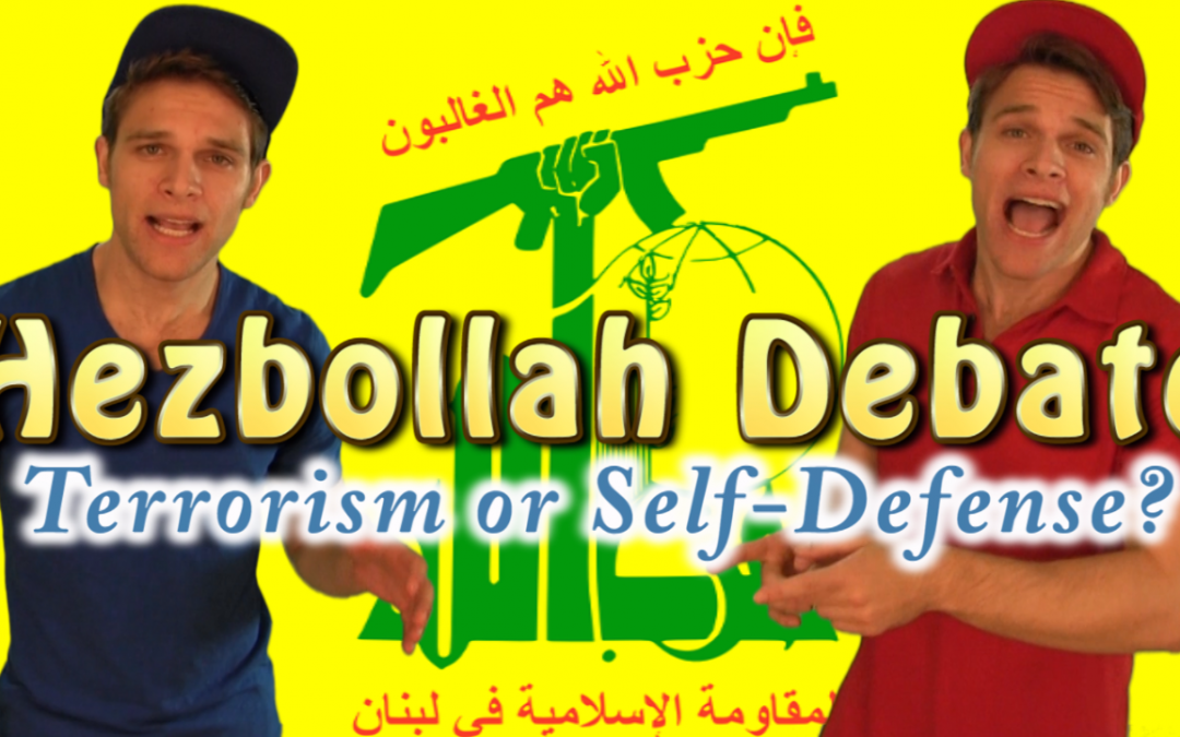Hezbollah Debate: Terrorism or Self-defense?