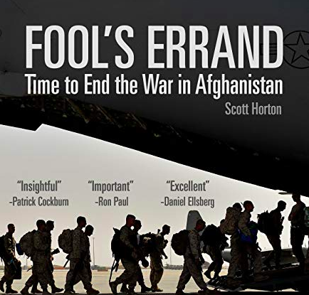 Book Review of Scott Horton's Fool's Errand: Time to End the War in Afghanistan