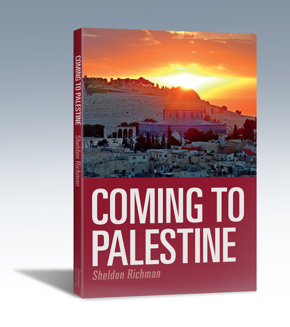 Buy Coming to Palestine by Sheldon Richman