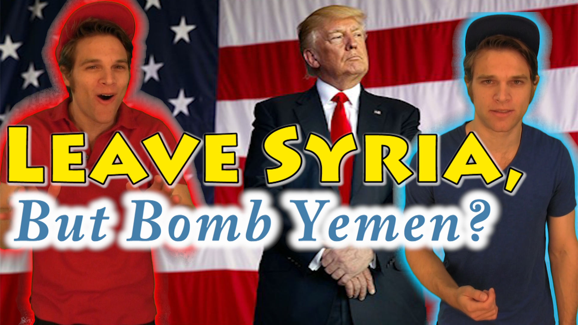 Donald Trump wants to Leave Syria but Bomb Yemen?