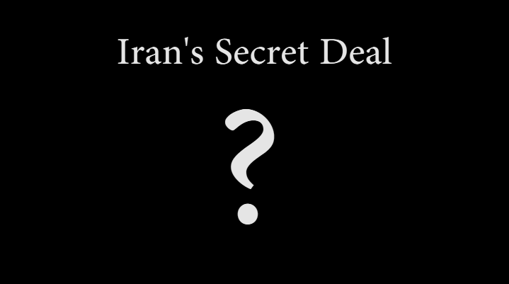 Iran's Secret Surprising Deal