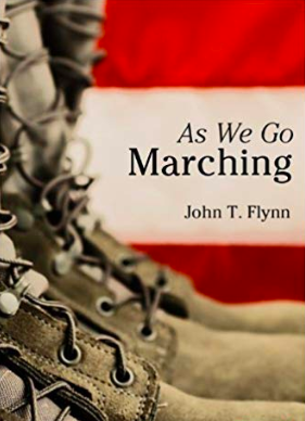 Book Review | As We Go Marching: A Biting Indictment to the Coming of Domestic Fascism in America – John Flynn