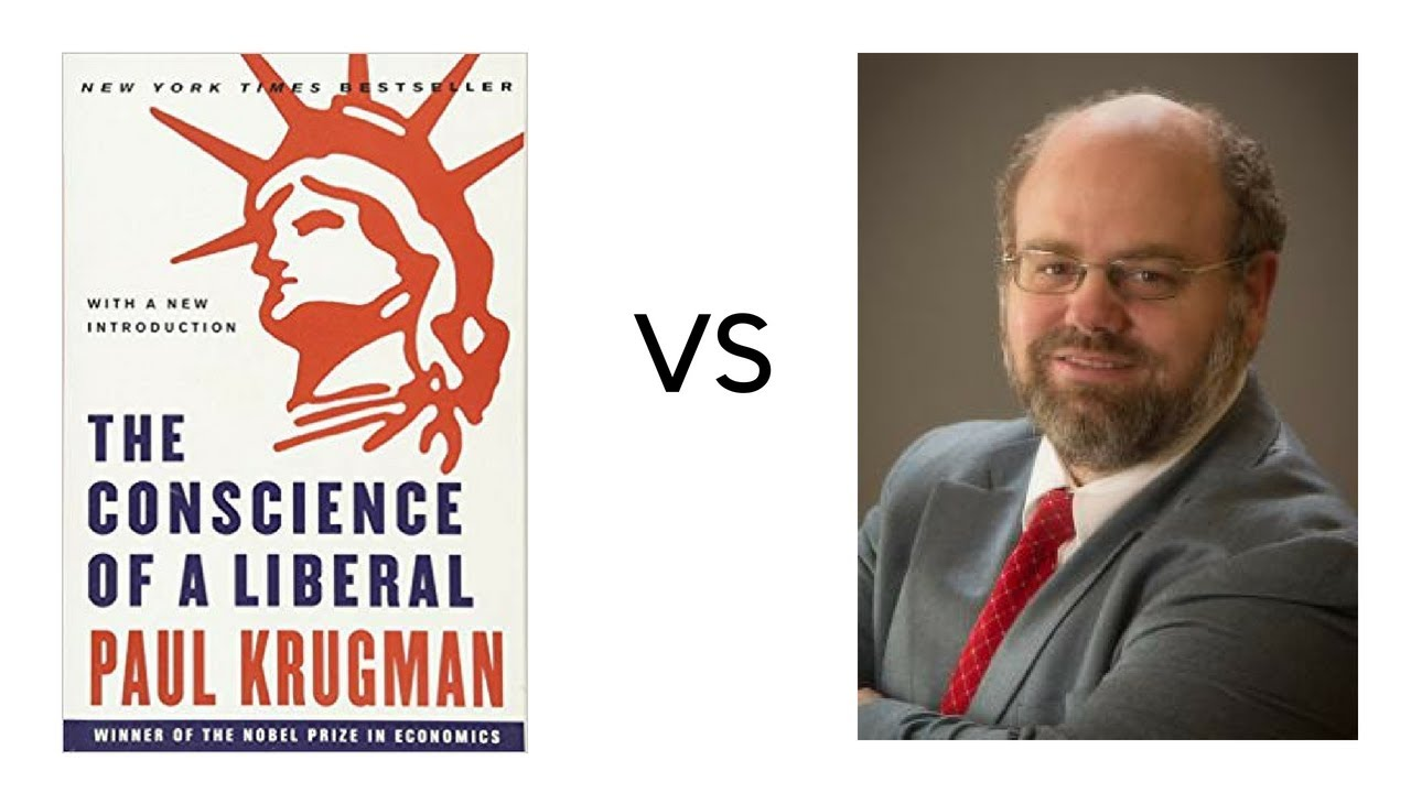 The Conscience of a Liberal by Paul Krugman – REBUTTED