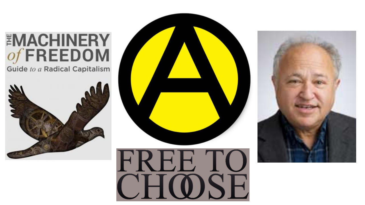 The Case For Anarcho Capitalism. David Friedman And Keith Knight.