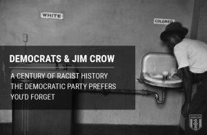 Jim Crow Laws Democrat Party Century Of Racist History Hero