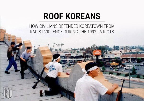 Roof Koreans Civilians Defended Koreatown Racist Violence La Riots 1992 Hero