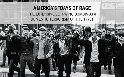 """America's """"Days of Rage"""": The Extensive Left-Wing Bombings & Domestic Terrorism of the 1970s"""
