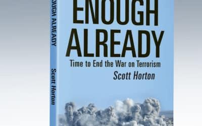 Scott Horton Busts Neocon Conspiracies in New Book