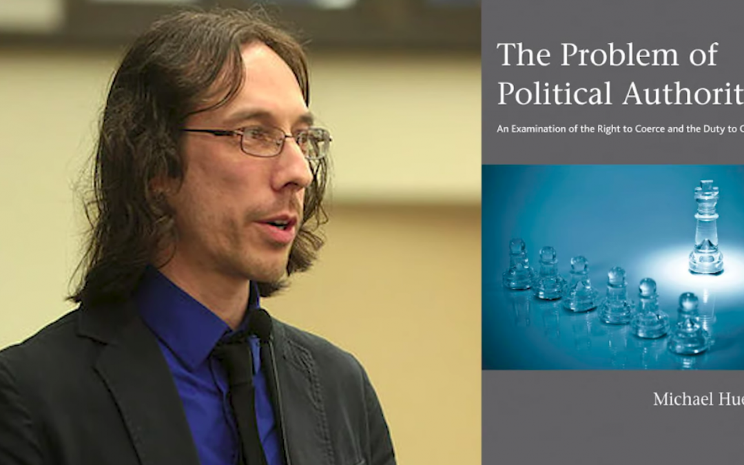 The Philosophical Problem Every Government Faces. Michael Huemer and Keith Knight