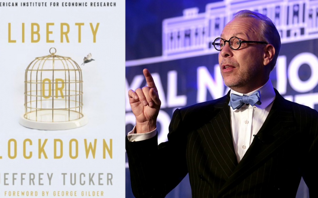 Liberty or Lockdown? Jeffrey Tucker and Keith Knight