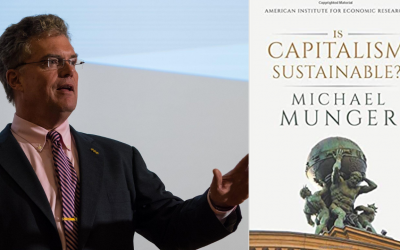 Is Capitalism Sustainable? Mike Munger and Keith Knight