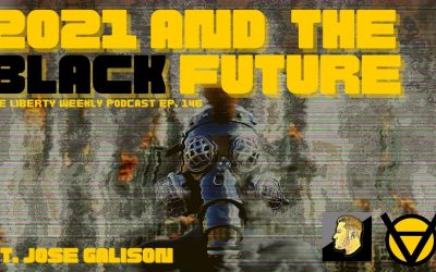 2021 and the Black Future Ep. 146