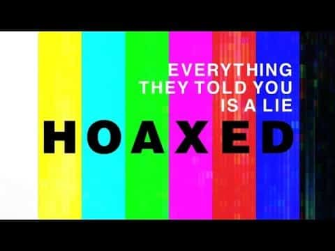 Everything Hoaxed