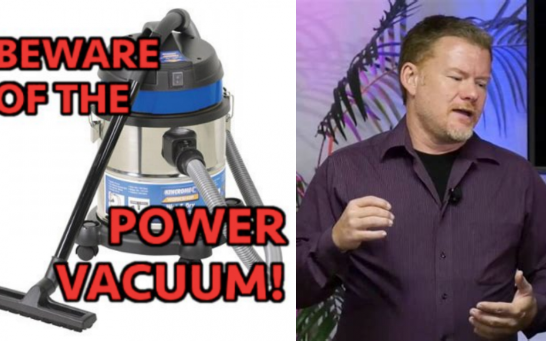 "The ""Power Vacuum"" Argument"