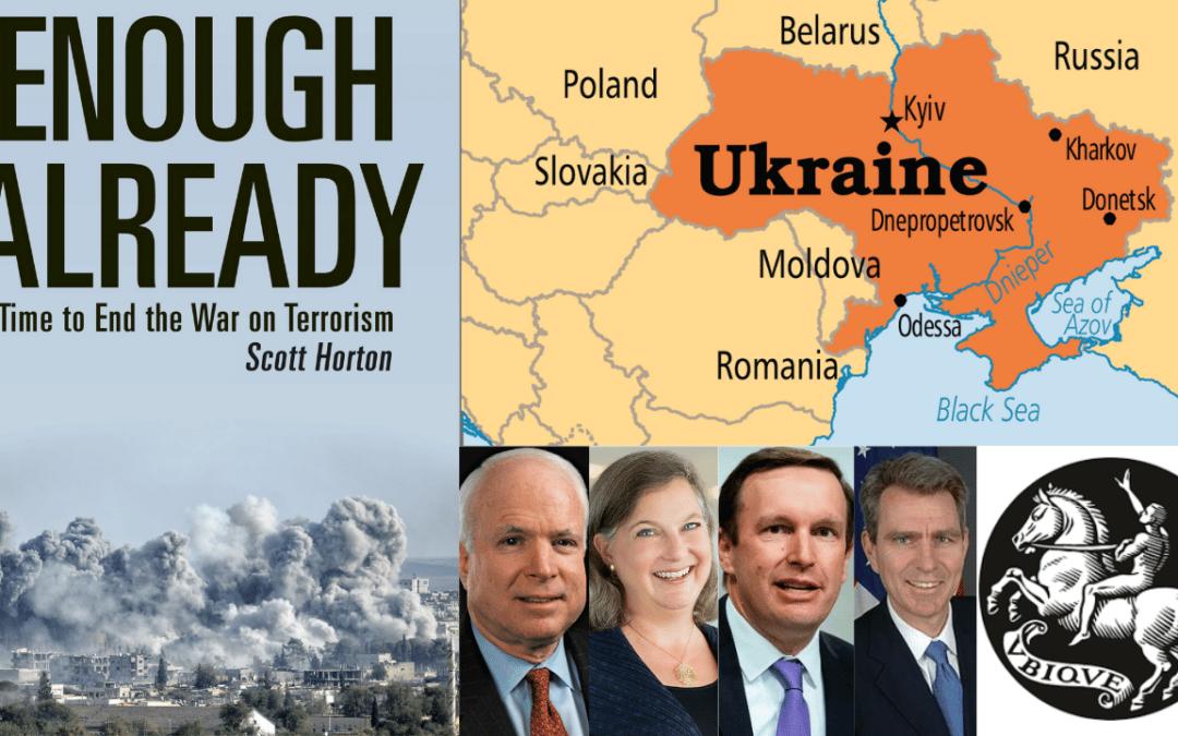 Ukraine 2014 Coup – Revolution of Dignity. Scott Horton & Keith Knight
