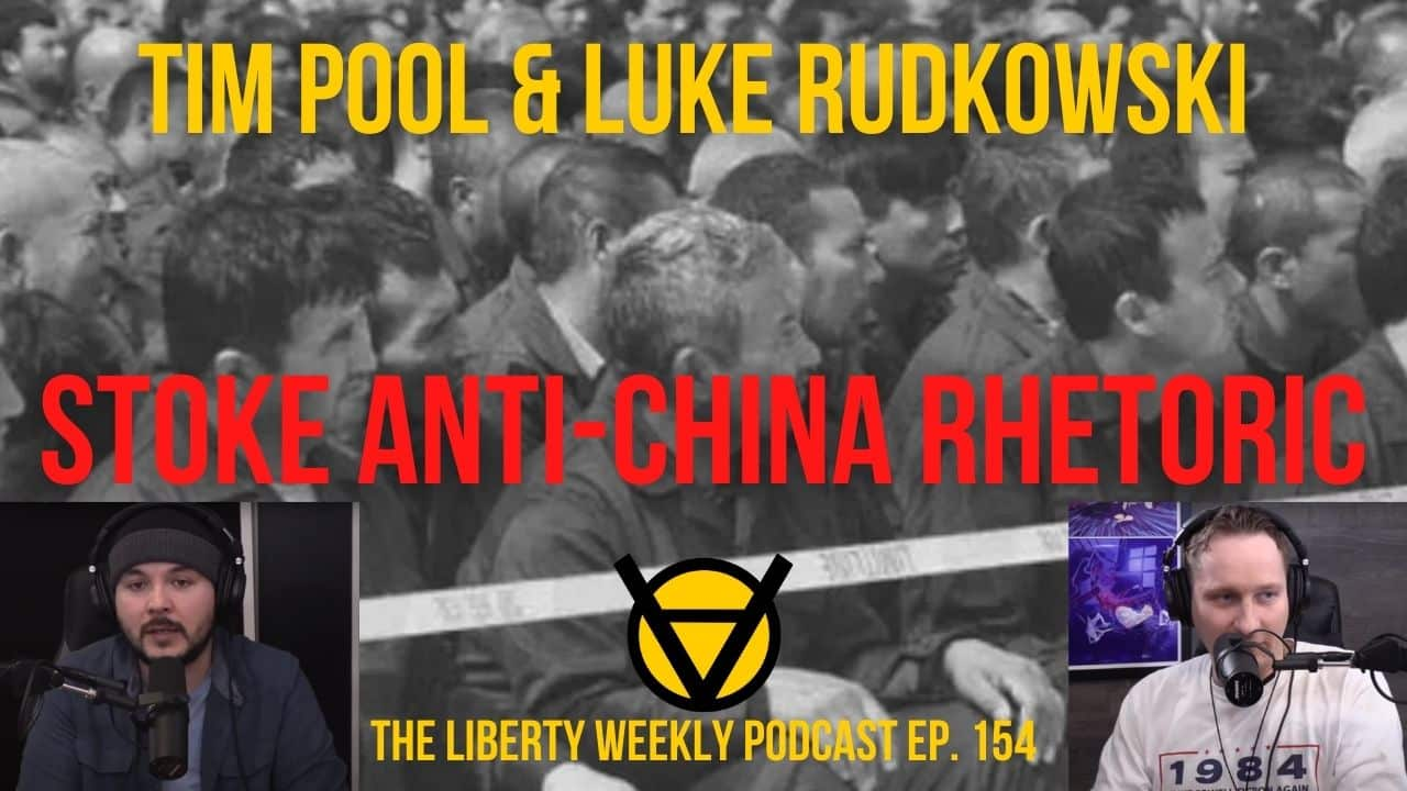 tim pool and luke rudkowski stoke anti china fearmongering (1)