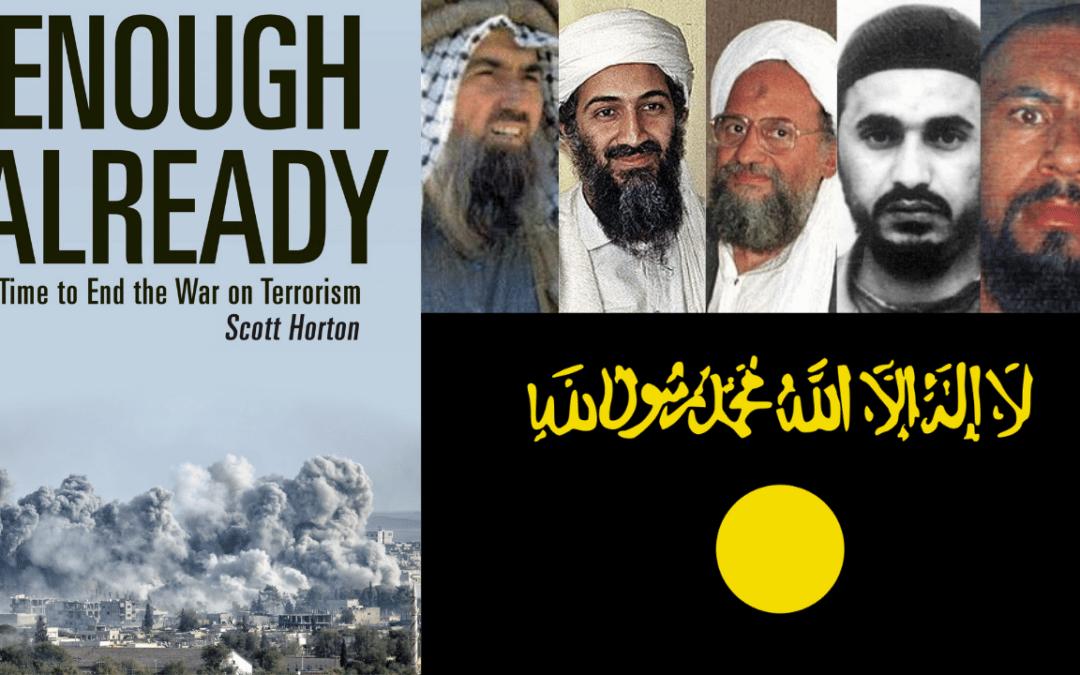 The History of Al-Qaeda. Scott Horton & Keith Knight