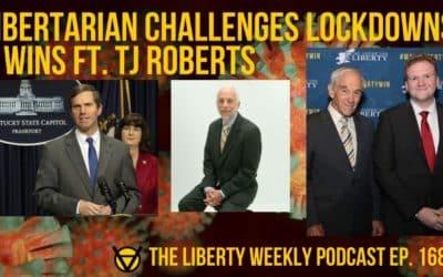 Libertarian Challenges Lockdowns…& Wins! ft. TJ Roberts Ep. 168