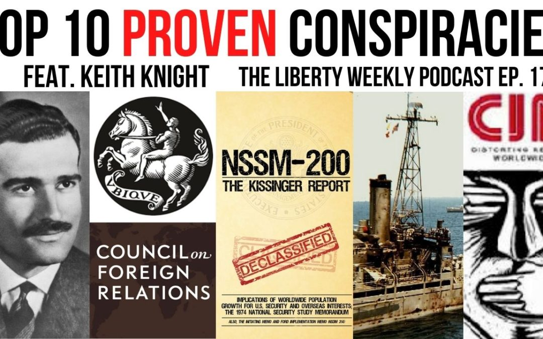 Top 10 PROVEN Conspiracies ft. Keith Knight Ep. 172