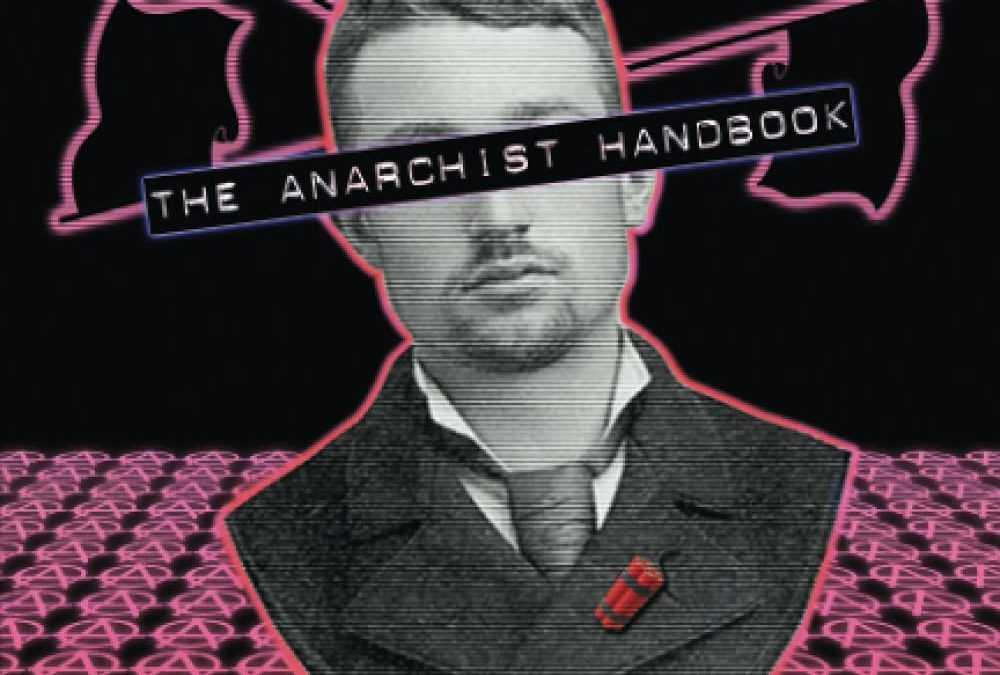 Episode 588: Examining 'The Anarchist Handbook' w/ Keith Knight and Sal the Agorist
