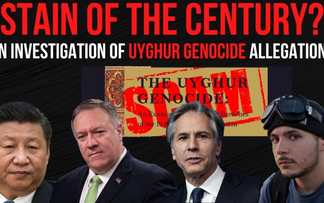 """""""Stain of the Century?"""" An Investigation of Uyghur Genocide Allegations Ep. 173"""
