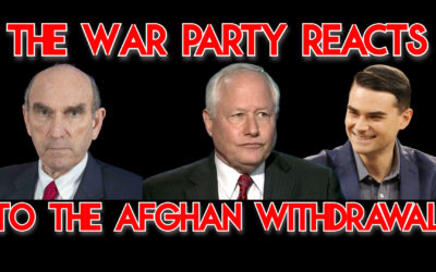 COI Bonus: How the War Party Responds to the Afghan Withdrawal