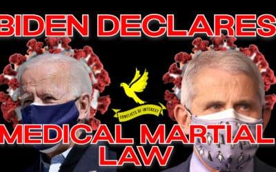 COI #161: Biden's Medical Martial Law