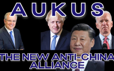 COI #165: AUKUS Alliance Escalates Hostilities with China and Enrages France