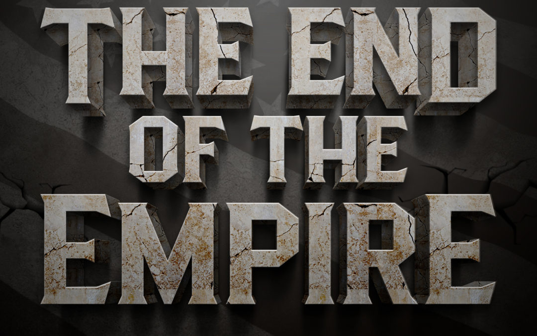 Episode 629: The End Of The Empire w/ Pete and Scott Horton