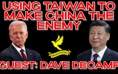 COI #173: Provoking China with Taiwan Is a Losing Policy for America